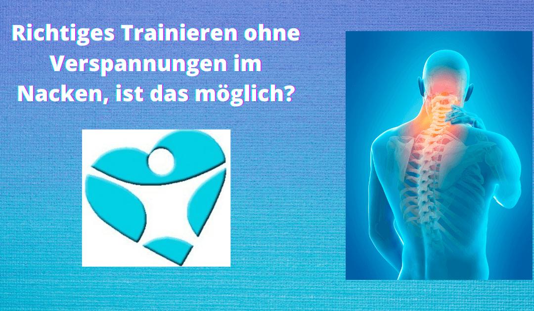 Richtiges Trainieren ohne Verspannungen im Nacken, ist das möglich?